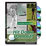 Hit Down Dammit! Golf Instruction DVDs ~ Clive Scarff