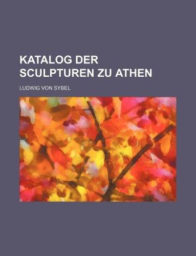 Katalog der Sculpturen zu Athen