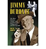 img - for [(Jimmy Durante: His Show Business Career, with an Annotated Filmography and Discography)] [Author: David Bakish] published on (March, 2007) book / textbook / text book