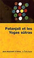 Les yoga sûtras de Patanjali : La maturité de la joie
