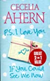 PS, I Love You / If You Could See Me Now Cecelia Ahern