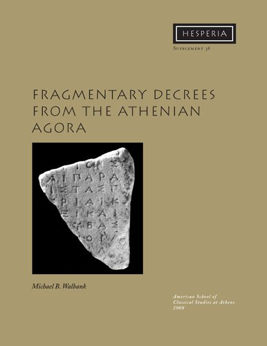 Fragmentary Inscriptions from the Athenian Agora (Hesperia Supplement)
