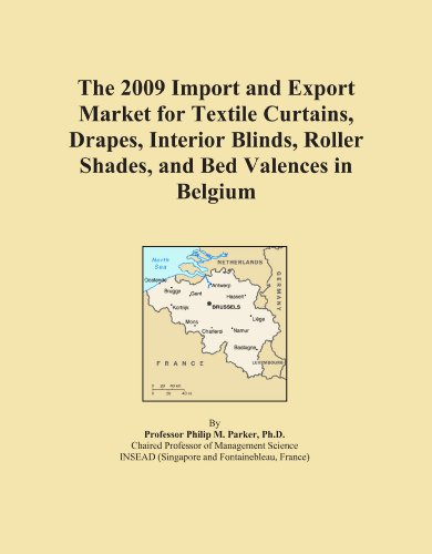 The 2009 Import and Export Market for Textile Curtains, Drapes, Interior Blinds, Roller Shades, and Bed Valences in Belgium