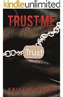 Trust Me (Trust Series Book 1)