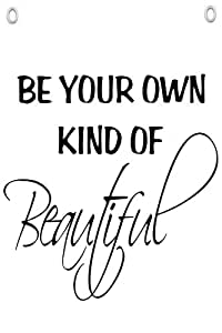 """""""Be Your Own Kind Of Beautiful"""" - Wall Quotes Canvas Banner"""