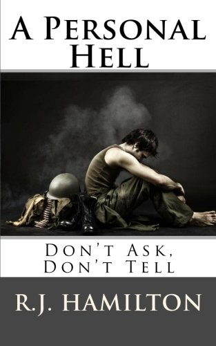 Book: A Personal Hell: Don't Ask, Don't Tell by R.J. Hamilton