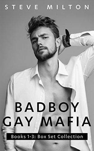 Badboy Gay Mafia: Books 1-3: Box Set Collection