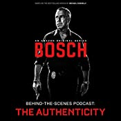 Bosch Behind-the-Scenes Podcast: The Authenticity | [Tom Bernardo]