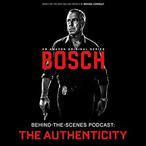 Bosch Behind-the-Scenes Podcast: The Authenticity Speech
