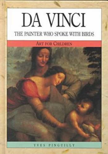 Da Vinci: The Painter Who Spoke with Birds (Art for Children)