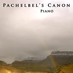 Pachelbel s Canon In D Major  Pachelbel Canon In D