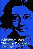 Simone Weil: Thinking Poetically (Suny Series, Simone Weil Studies)