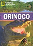Life on the Orinoco (Footprint Reading Library)