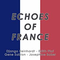 Echoes Of France (La Marseilaise) (feat. Le Quintette Du Hot Club de France)