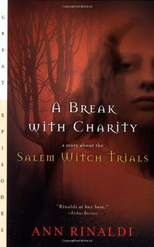 Cover of A Break with Charity: A Story about the Salem Witch Trials