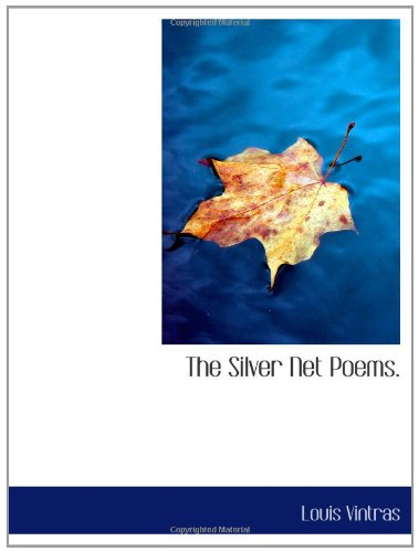 The Silver Net Poems.