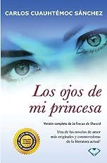 Los ojos de mi princesa (Spanish Edition)