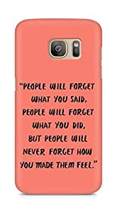AMEZ people will forget what you said did Back Cover For Samsung Galaxy S7 Edge