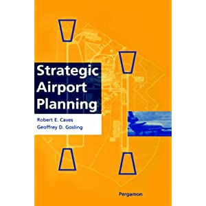 Strategic Airport Planning R.E. Caves