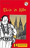 img - for Elvis in Koln (German Edition) book / textbook / text book