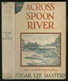 Across Spoon River;: An autobiography