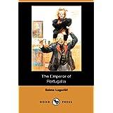 The Emperor of Portugalia (Dodo Press) ~ Selma Lagerlof