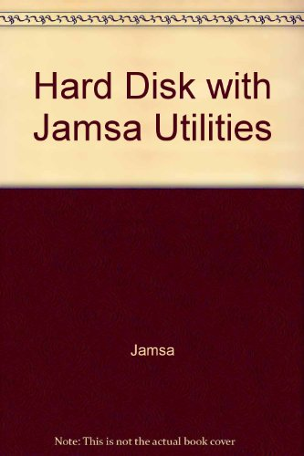 Hard Disk Power With the Jamsa Utilities/Book and 2 Disks