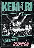 TOUR 2012 ~REUNION~ (DVD)