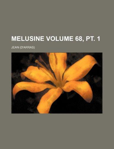 Melusine Volume 68, pt. 1