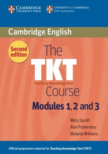 The TKT Course Modules 1, 2 and 3 [Spratt, Mary] (Tapa Blanda)