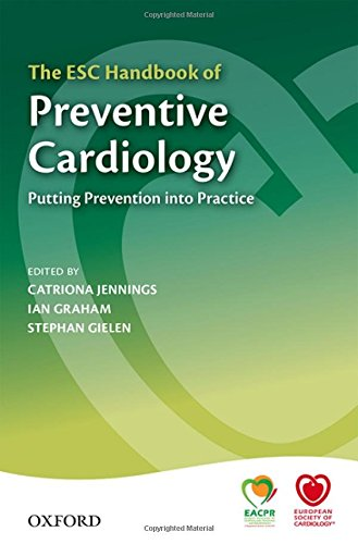 The ESC Handbook of Preventive Cardiology: Putting prevention into practice (The European Society of Cardiology Textbooks)From Oxford Un