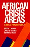 img - for African Crisis Areas and U.S. Foreign Policy by Gerald J. Bender (1985-09-25) book / textbook / text book