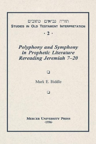 Polyphony and Symphony Vol 2: Rereading Jeremiah 7-20 (Studies in Old Testament Interpretation, 2)