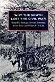 Why the South Lost the Civil War [Paperback] [1991] New Ed. Richard E. Beringer, Herman Hattaway, Archer Jones, William N. Still Jr.