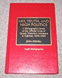Art, Truth, and High Politics (0810831392) by Powell, John