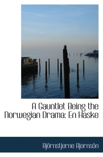 A Gauntlet Being the Norwegian Drama: En Haske