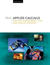 Applied Calculus for the Managerial Life and Social Sciences by Tan