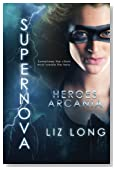 SuperNova: Heroes of Arcania (Volume 1)