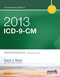 2013 ICD-9-CM for Physicians, Volumes 1 and 2 Professional Edition, 1e (AMA ICD-9-CM for Physicians (Professional/Spiralbound))