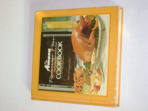 Amana Radarange Plus Microwave Convection Oven Cookbook