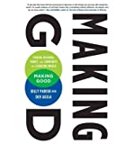 img - for [(Making Good: Finding Meaning, Money, and Community in a Changing World )] [Author: Billy Parish] [Mar-2012] book / textbook / text book