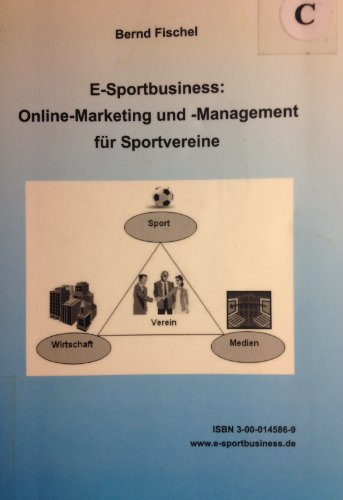 E-Sportbusiness: Online-Marketing und -Management für Sportvereine
