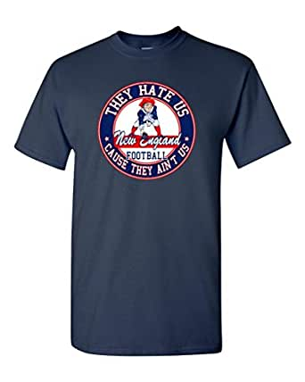 They Hate Us Cause They Ain't Us New England Football Parody DT Adult T-Shirt Tee (Small, Navy Blue)