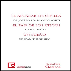 El país de los ciegos [The Country of the Blind] | [H. G. Wells]