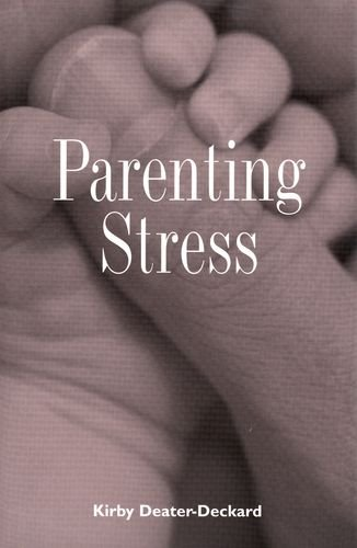 Parenting Stress (Current Perspectives in Psychology)