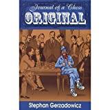 img - for Journal of a Chess Original by Stephen Gerzadowicz (1996-08-02) book / textbook / text book