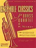 Hal-Leonard-Ensemble-Classics-for-Brass-Quartet-Vol-1-for-Two-Cornets-Horn--Trombone-Or-Baritone