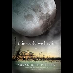 This World We Live In | [Susan Beth Pfeffer]