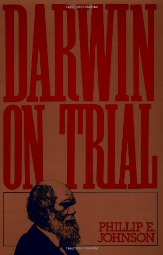 Darwin on Trial: Phillip E. Johnson: 9780830813247: Amazon.com: Books