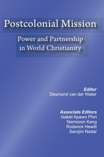 postcolonial-mission-power-and-partnership-in-world-christianity